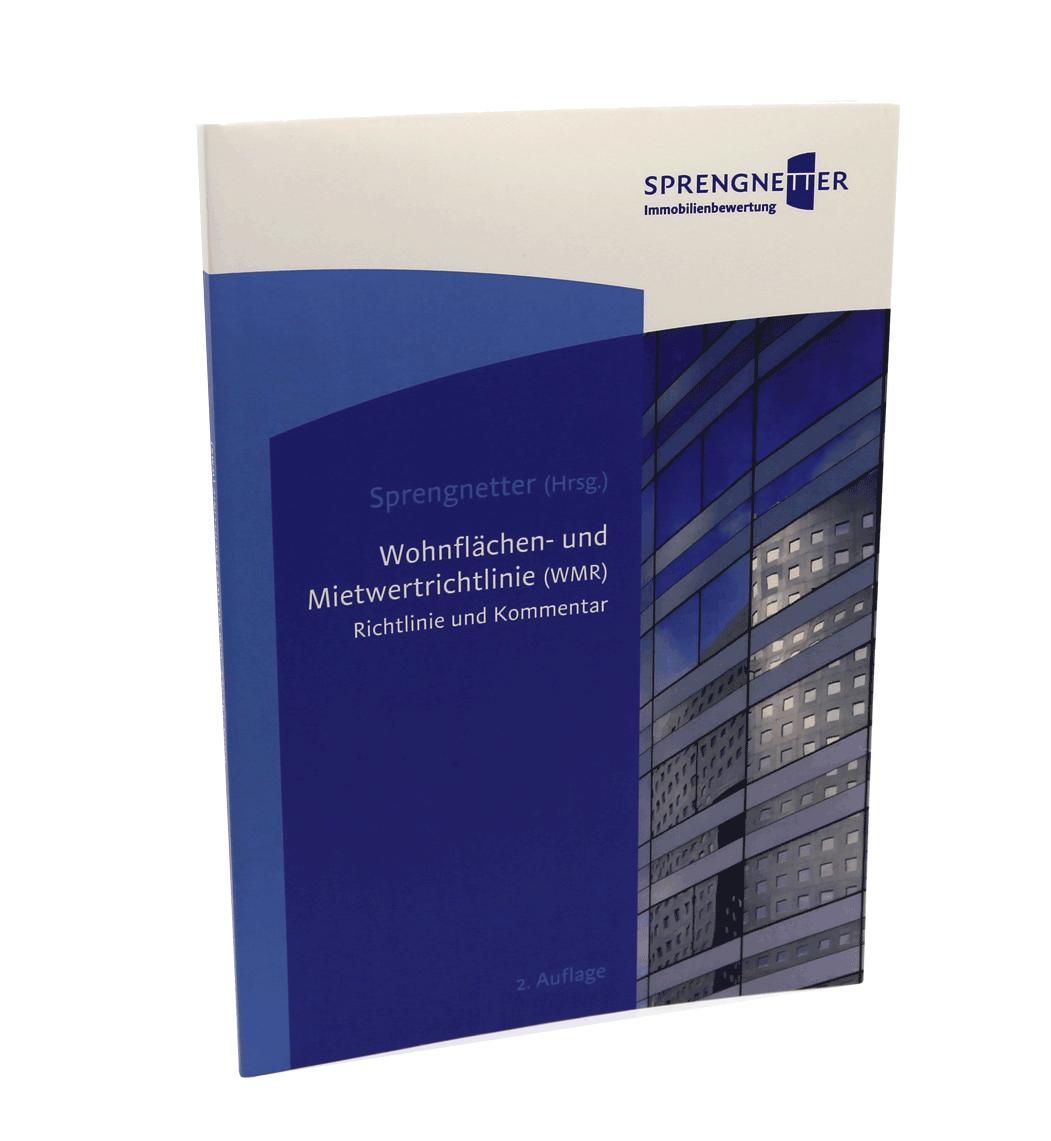 Wohnflächen- und Mietwertrichtlinien (WMR) - Kommentar – 2008