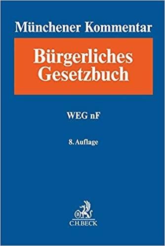 Münchener Kommentar zum Bürgerlichen Gesetzbuch Bd. 8a: WEG nF