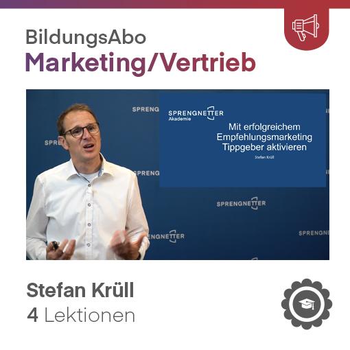 Mit erfolgreichem Empfehlungsmarketing Tippgeber aktivieren - Stefan Krüll