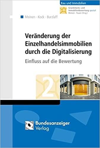 Veränderung der Einzelhandelsimmobilien durch die Digitalisierung: Einfluss auf die Bewertung