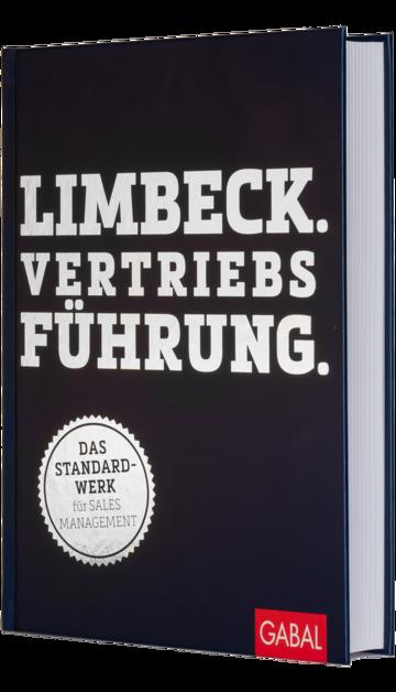 Limbeck. Vertriebsführung.: Das Standardwerk für Sales Management